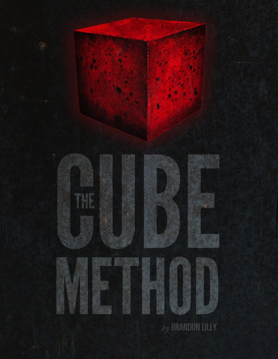 Brandon Lilly's Cube Method